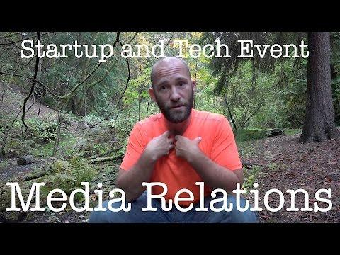 Media Relations For Startups And Tech Events