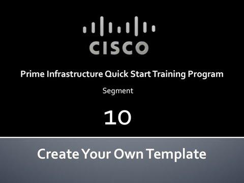 Cisco Prime Infrastructure Quick Start #10 Create Your Own Template