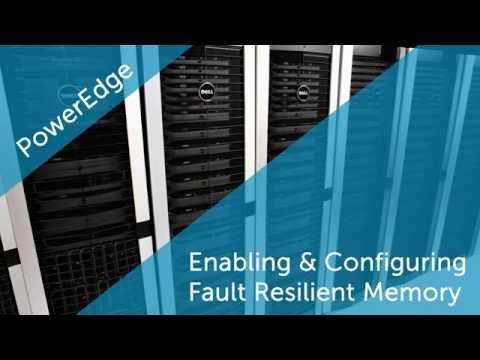 Enabling And Configuring Fault Resilient Memory On Dell PowerEdge Servers