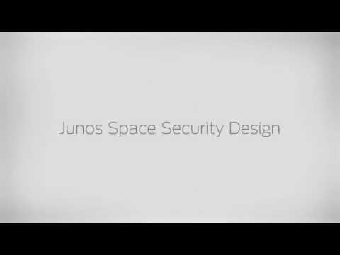 Junos Space Security Design Technical Demo