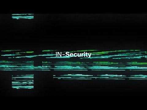 In-Security Docuseries