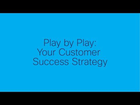 ST Highlights: Play By Play: Your Customer Success Strategy