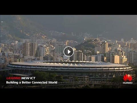Huawei Solutions Help Open The Rio Olympics