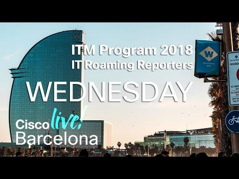 ITM Program Cisco Live Barcelona 2018 - Wednesday