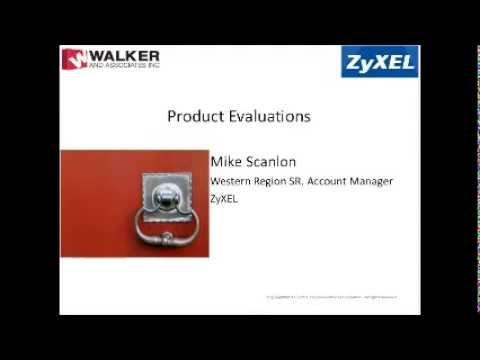ZyXEL Walker Sales Kit Webinar