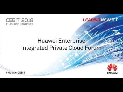 Huawei Enterprise Integrated Private Cloud Forum