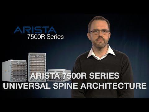 Arista 7500R Series Universal Spine Architecture