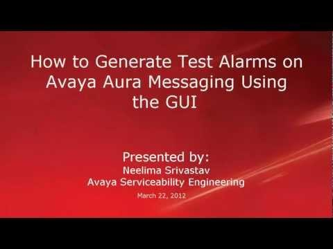 How To Generate Test Alarms On Avaya Aura Messaging