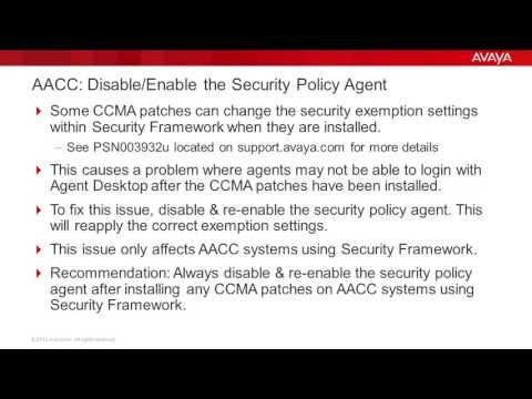 How To Disable/Enable The AACC Security Policy Agent After Installing CCMA Patches