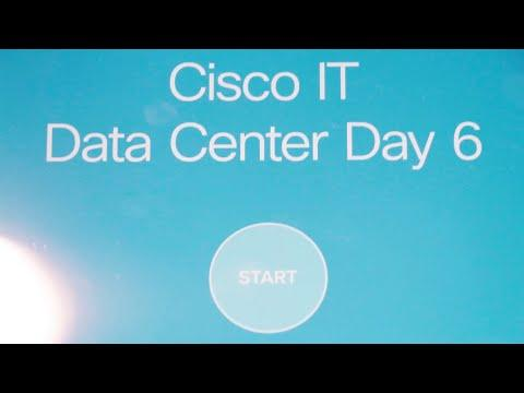 Cisco IT | Data Center Day 6