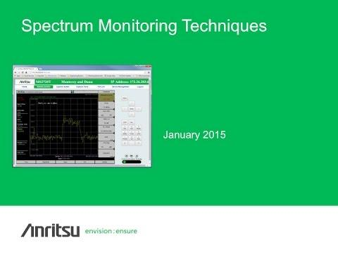 Anritsu Webinar: Spectrum Monitoring Techniques - Capturing Unknown RF Signals