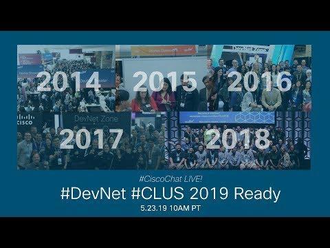 #CiscoChat Live - #DevNet #CLUS 2019 Ready!