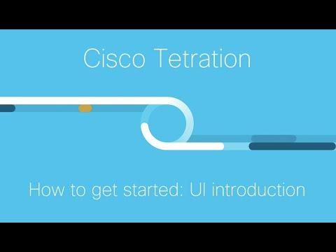 Demo: Introduction To Cisco Tetration User Interface (UI)