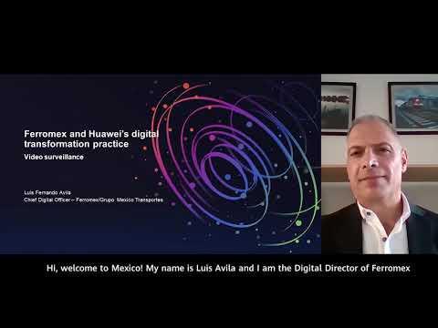 Huawei Global Railway Forum 2020 - Grupo Mexico Transportes
