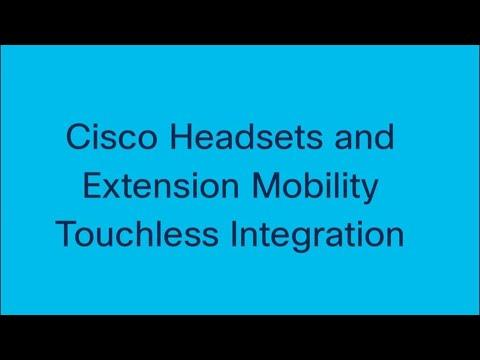 Touchless Extension Mobility Login And Logout With Cisco Headsets