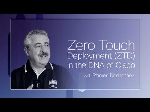 Zero Touch Deployment In The DNA Of Cisco