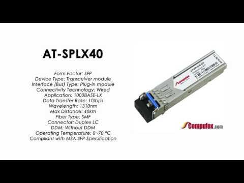 AT-SPLX40  |  Allied Telesis Compatible 1000Mbps 40km 1310nm SFP