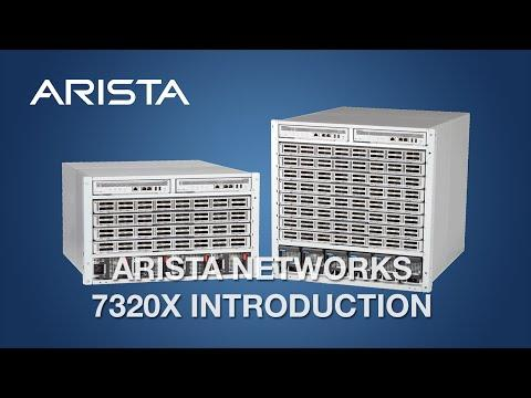 Arista 7320X Introduction