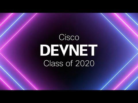 Join The Cisco DevNet Class Of 2020