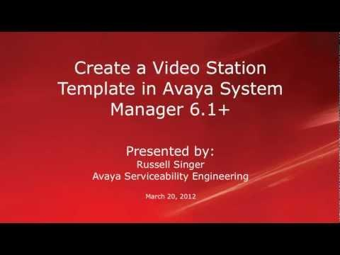 How To Create An Avaya CM Video Station Template In System Manager 6.x