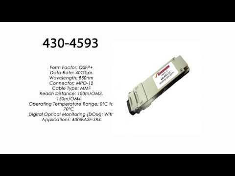 430-4593  |  Dell Compatible 40GBase-SR4 QSFP+ 850nm 550m 100m/OM3 150m/OM4