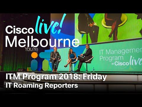 ITM Program Cisco Live Melbourne 2018 - Friday