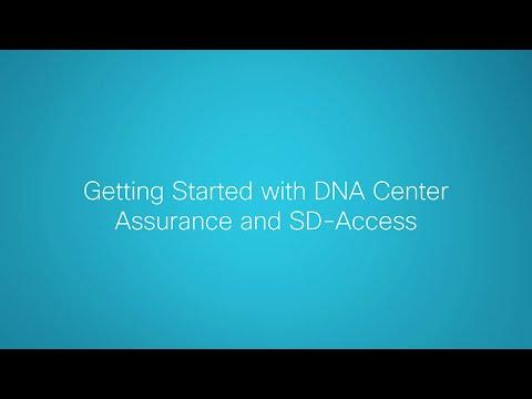 How To Use Cisco DNA Center Appliance For Assurance And SD-Access