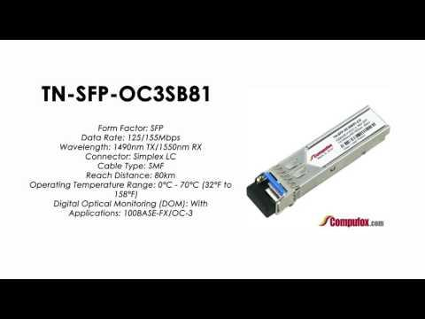 TN-SFP-OC3SB81  |  Transition Compatible 100BASE-FX/OC-3 BIDI SFP 1490nmTx/1550nmRx 80km