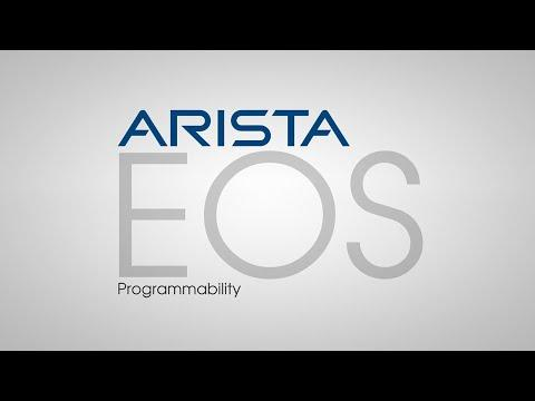 Arista EOS Programmability