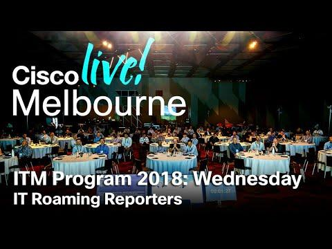 ITM Program Cisco Live Melbourne 2018 - Wednesday