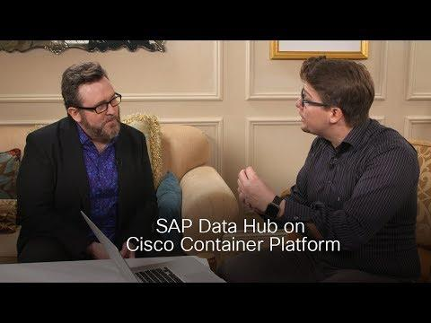 SAP Data Hub And The Cisco Container Platform On TechWiseTV