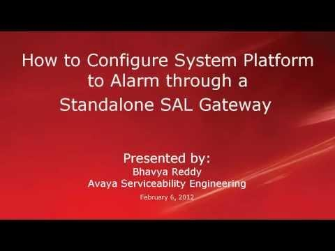 Configure Avaya Aura System Platform To Alarm Through The Standalone SAL Gateway