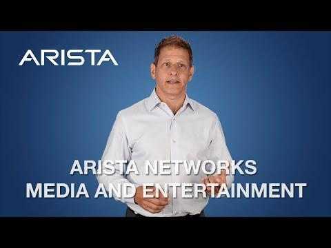 Arista Networks Media And Entertainment