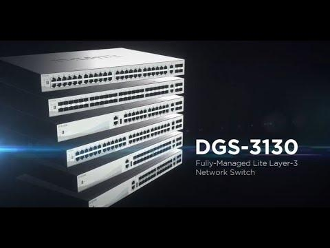 D-Link For Business, DGS-3130 Series Fully Managed Lite Layer 3 Switches