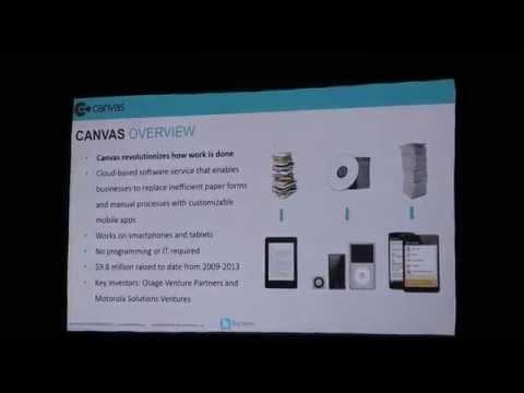 #TC32014 Investor Fast Pitch: Canvas - Replacing Paper Forms W/ Smartphone Apps