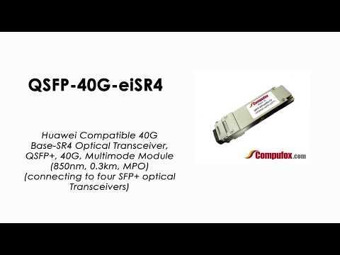 QSFP-40G-eiSR4     Huawei Compatible 40GBase-SR4 QSFP+ MMF 850nm 300m