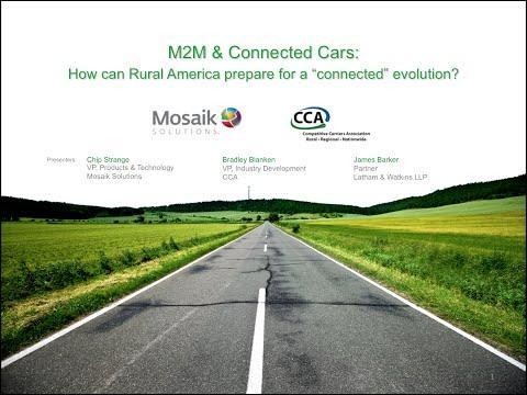 CCA/Mosaik Webinar - M2M & Connected Cars