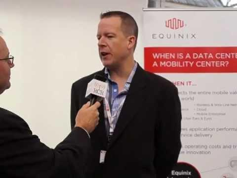 2013 MWC: Equinix - When Is A Data Center A Mobility Center?