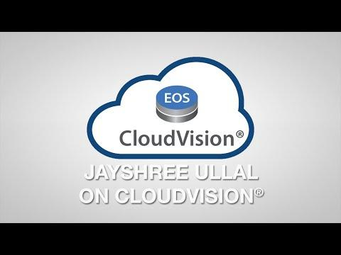 Jayshree Ullal On CloudVision®