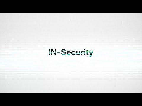 In-Security Docuseries Part IV