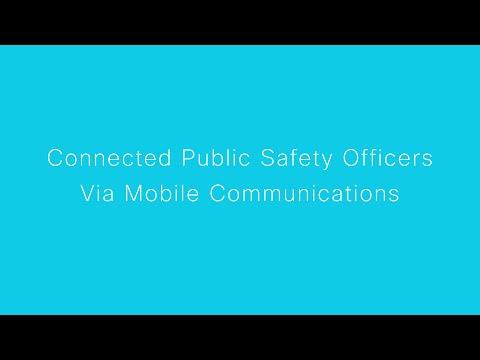 Connected Public Safety Officers