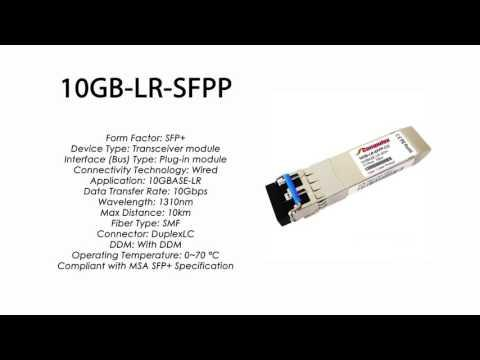 10GB-LR-SFPP  |  Enterasys Compatible 10GBASE-LR  SFP+ 1310nm 10km SMF