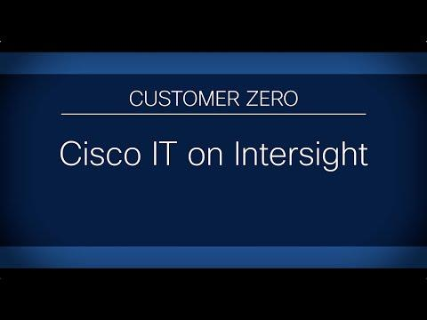 Cisco Intersight | Customer Zero