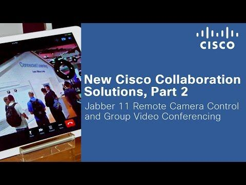 Explore New Cisco Collaboration Solutions, Part 2