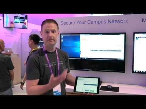 Secure Your Campus Network Demo At Cisco Live US 2016
