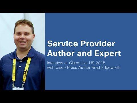 Cisco Live 2015 - SP Cisco Press Author Brad Edgeworth