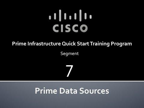 Cisco Prime Infrastructure Quick Start #7 Prime Data Sources