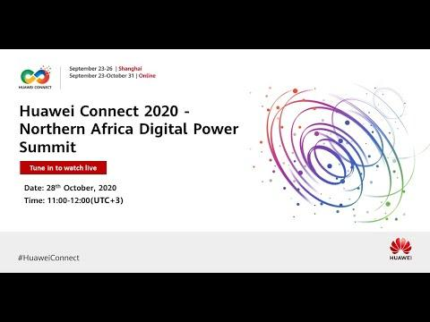 Huawei Connect 2020 -Northern Africa Digital Power Summit