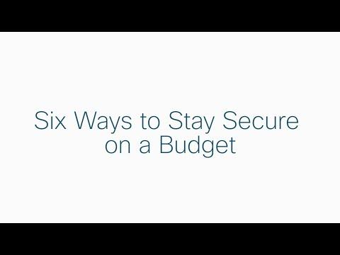 Six Ways To Stay Secure On A Budget