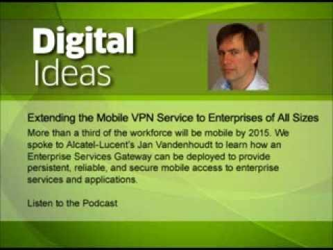 Extending The Mobile VPN Service To Enterprises Of All Sizes